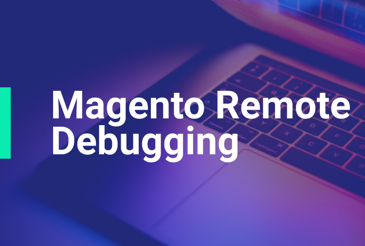 Remote debugging Magento with Xdebug and PHPStorm