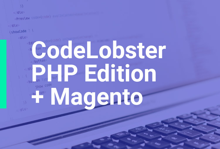 CodeLobster PHP Edition + Magento