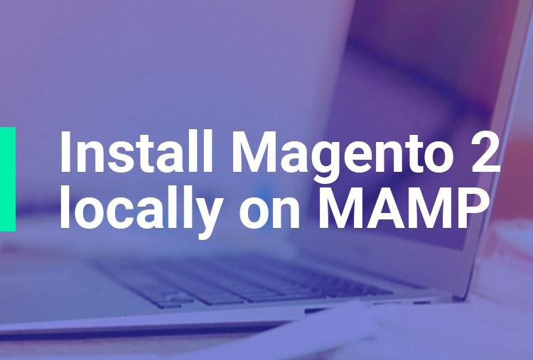 Install Magento 2 locally on MAMP