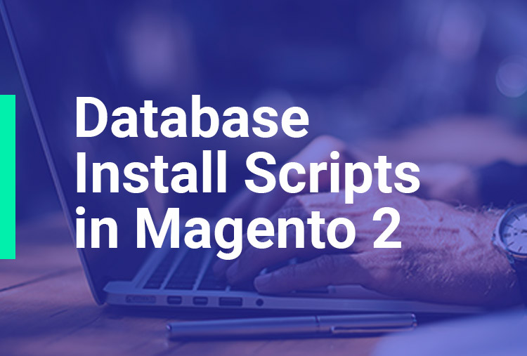 Database Install Scripts in Magento 2
