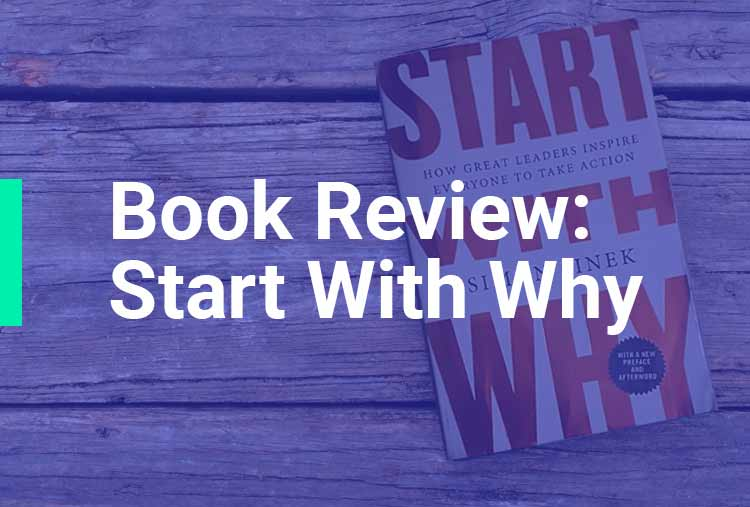 Book Review: Start With Why