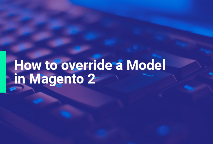 How to override a Model in Magento 2