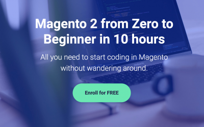 Magento 2 from Zero to Beginner in 10 hours – Magento online course